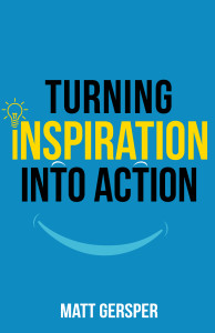 Turning Inspiration into Action | Happyliving.com