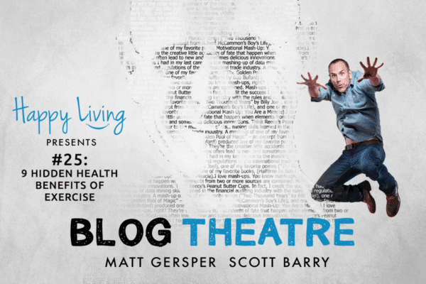 Happy Living | Podcast | Blog Theatre