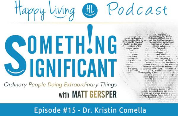 #15 – Dr. Kristin Comella
