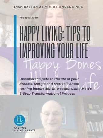 Happy Living- Tips To Improving Your Life