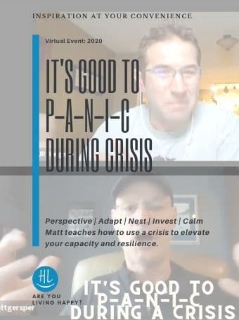 It's Good to P-A-N-I-C During a Crisis
