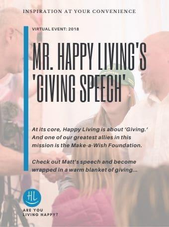 Mr. Happy Living's 'Giving Speech'