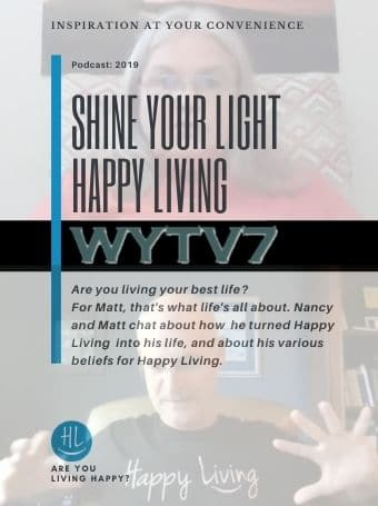 WYTV7 Shine Your Light Happy Living